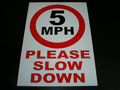 5 MPH Please Slow Down Sign A4 Or 420mmx300mm Choice Of Materials Speed Restrict