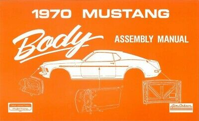 1969 Ford Mustang Body Assembly Manual Book Instructions Drawings OEM
