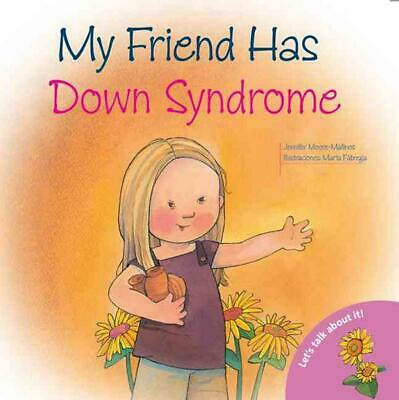 My Friend Has Down Syndrome by Jennifer Moore-Mallinos (English) Paperback Book