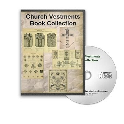 Church Vestments Banners Embroidery Designs  History - 17 Books on CD B401