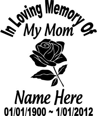 "In Loving Memory Of FLOWER ROSE 10"" Mom Decal Window Sticker Custom Memorial car"