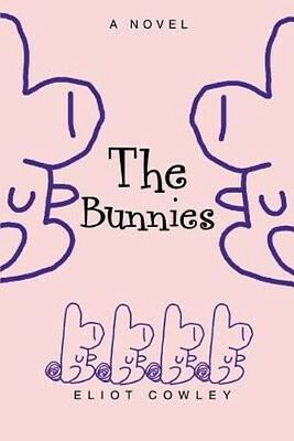 The Bunnies by Eliot Cowley Paperback Book (English)