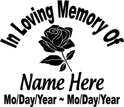 "In Loving Memory Of 10"" FLOWER ROSE Decal Window Sticker Personalized Memorial"