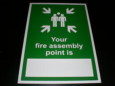 Your Assembly Point Is .. Plastic Sign Or Sticker Choice Of Sizes Fire Emergency