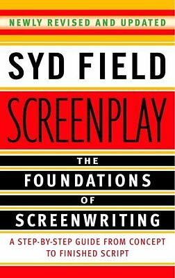 Screenplay: Foundations of screenwriting-Syd Field