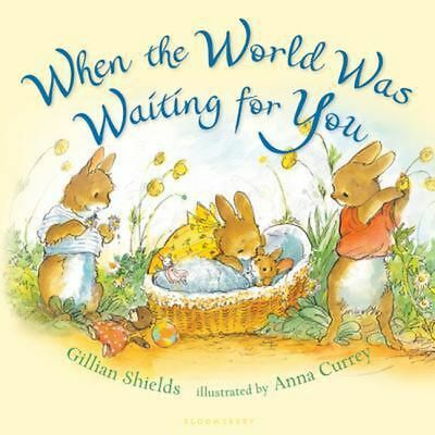 When the World Was Waiting for You by Gillian Shields Hardcover Book (English)