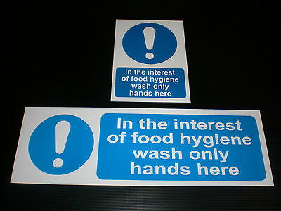 IN INTEREST OF FOOD HYGIENE WASH ONLY HANDS HERE Sign Plastic Or Sticker Kitchen