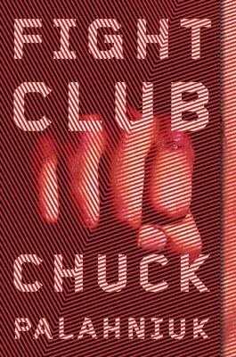 Fight Club: A Novel-Chuck Palahniuk