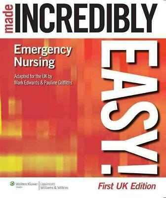 Emergency Nursing Made Incredibly Easy! UK Edition by Mark Edwards (English) Pap
