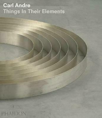Carl Andre: Things in Their Elements by Alistair Rider (English) Hardcover Book
