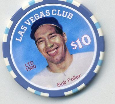 Las Vegas Club Bob Feller   Casino $10 Chip