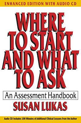 Where to Start and What to Ask: An Assessment Handbook by Susan Lukas (English)