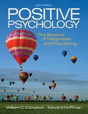 Positive Psychology: The Science of Happiness and Flourishing by Edward Hoffman