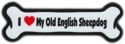 Dog Bone Magnet: I Love My Old English Sheepdog | For Cars, Refrigerators, More