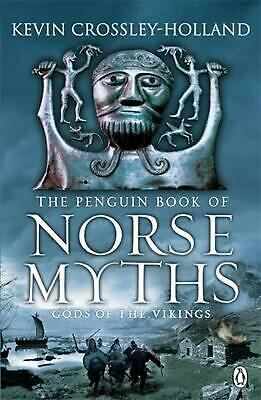 Penguin Book of Norse Myths: Gods of the Vikings by Kevin Crossley-holland (Engl