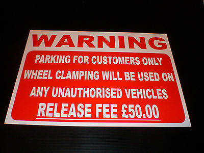 Parking Customers Only Wheel Clamping Unauthorised Vehicles £50 A3 Sign
