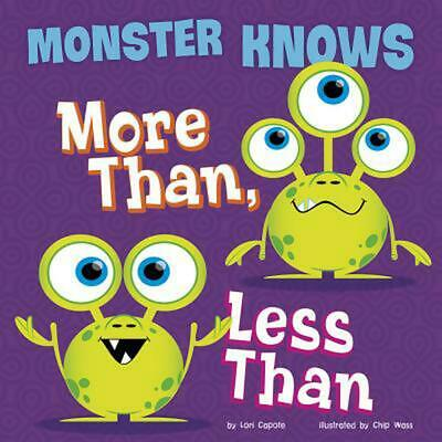 Monster Knows More Than, Less Than by Lori Capote Library Binding Book (English)