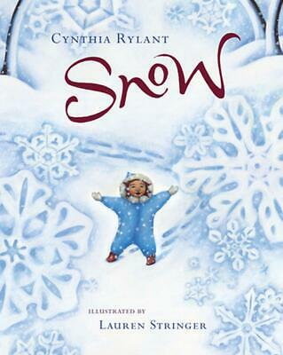 Snow by Cynthia Rylant Hardcover Book (English)