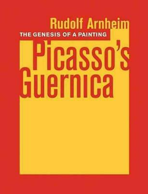"The Genesis of a Painting: Picasso's ""Guernica"": Picasso's <i>Guernica</i> by Ru"