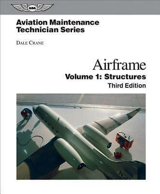 Airframe, Volume 1: Structures by Dale Crane (English) Hardcover Book Free Shipp