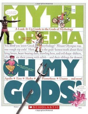 Oh My Gods!: A Look-It-Up Guide to the Gods of Mythology-Megan Bryant