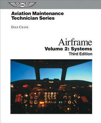 Airframe, Volume 2: Systems by Dale Crane (English) Hardcover Book Free Shipping