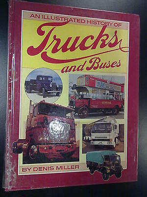 An illustrated history of Trucks and Buses door Denis Miller