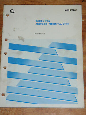 Allen Bradley Bulletin 1336 Adjustable Frequency AC Drive Users Manual 159922