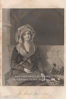 The French Market Girl-Lovely Maiden-Chicken-1859 OLD ANTIQUE VINTAGE ART PRINT