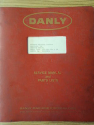 Danly SS2-500-132-54 DMS 50/100/200/200B/230/300/400/420 Service & Parts Manual