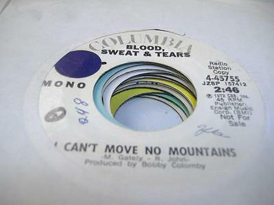Rock Promo 45 BLOOD, SWEAT & TEARS I Can't Move No Mountains on Columbia (promo)