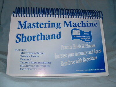 Mastering Machine Shorthand - Court Reporting LIT Material for Accuracy