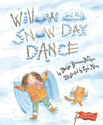 Willow and the Snow Day Dance by Denise Brennan-Nelson Hardcover Book (English)