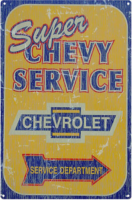 Chevrolet - Chevy Super Service Rustic Tin Sign M739 - Huge Selection Of Signs