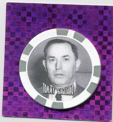 Tommy Gagliano Gangster  Collector Chip