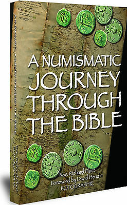 Rotographic A Numismatic Journey The Bible, Rev. R. Plant, 1st Edition, 2012