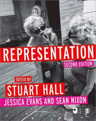 Representation: Cultural Representations and Signifying Practices 2nd Edition by