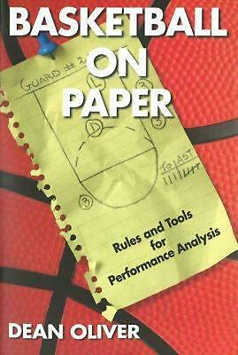 Basketball on Paper: Rules and Tools for Performance Analysis by Dean Oliver (En