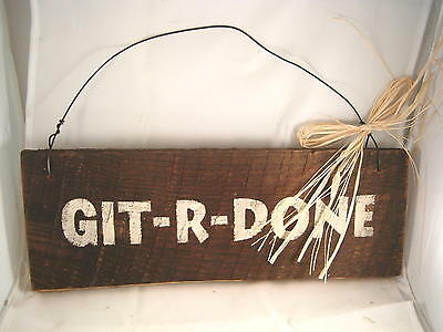 Hand Painted Primitive Western Rustic Barn Wood Sign Git-R-Done