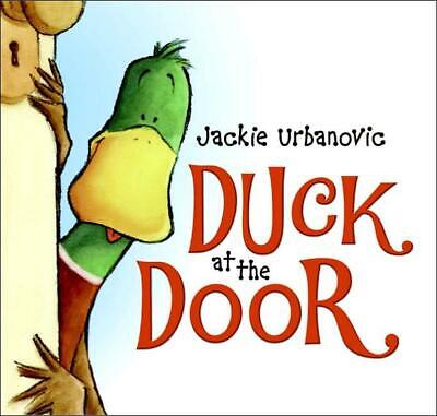 Duck at the Door by Jackie Urbanovic Hardcover Book (English)