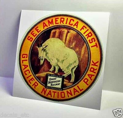 See America First, Glacier National Park, Great Northern, Travel Decal / Sticker