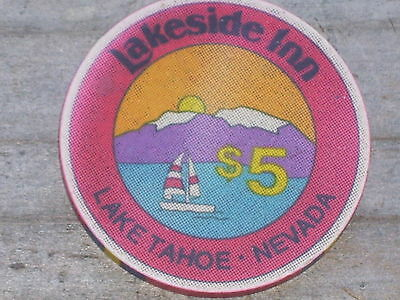 $5 2ND EDT GAMING CHIP FROM THE LAKESIDE INN  CASINO, LAKE TAHOE NV