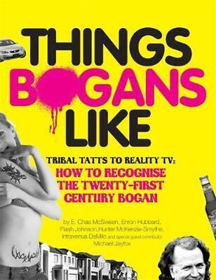 Things Bogans Like by E. Chas McSween Paperback Book