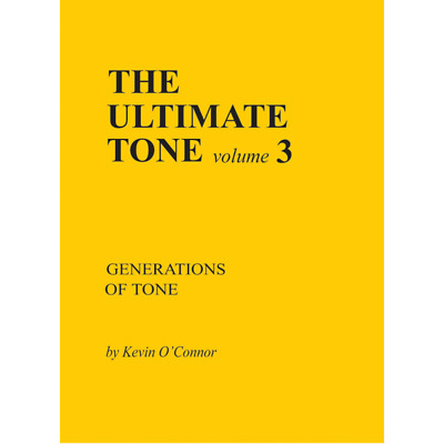 The Ultimate Tone, Volume 3, Generations of Tone