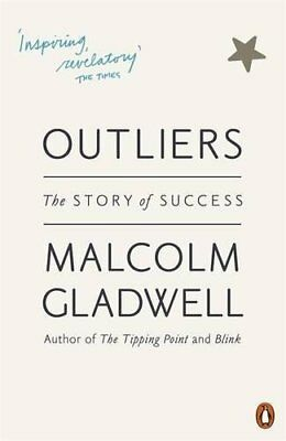 Outliers: The Story of Success-Malcolm Gladwell