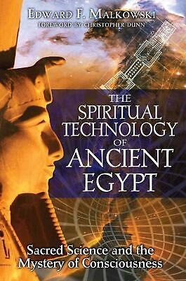 The Spiritual Technology of Ancient Egypt: Sacred Science and the Mystery of Con