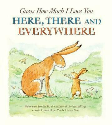 Guess How Much I Love You, Here - There and Everywhere by Sam McBratney (English