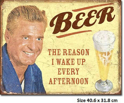Beer The Reason I wake Up Every Afternoon Tin Sign 1749 - Biggest  Selection