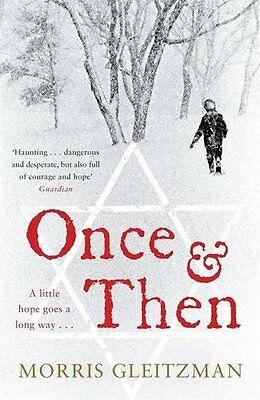 Once and Then-Morris Gleitzman