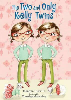 The Two and Only Kelly Twins by Johanna Hurwitz Hardcover Book (English)